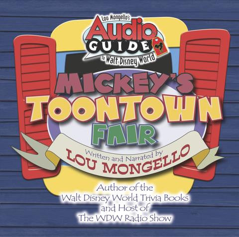 Mickey's Toontown Fair - Walt Disney World Audio Tour