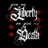 Give Me Liberty, or Give Me Death - Patriotic Unisex Shirt - Pick Your Shirt Color! - River Valley Special Tee's