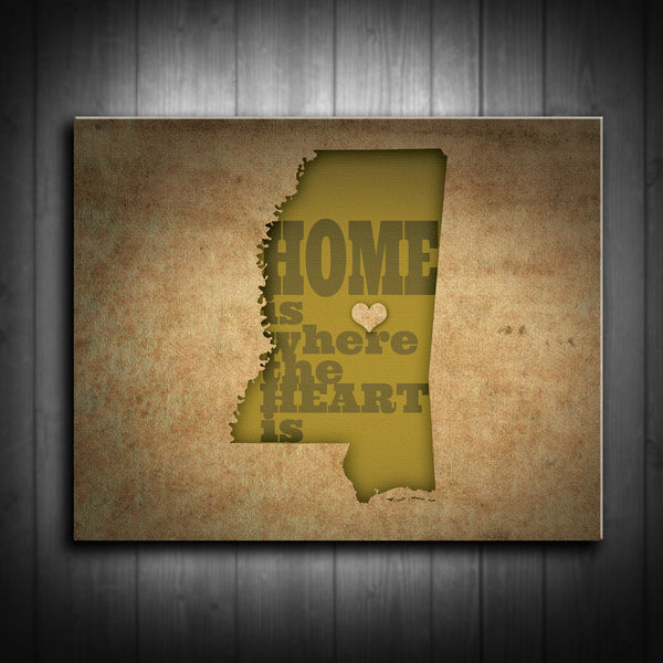 Mississippi Home is Where the Heart Is Canvas Print - Use your location for the design! Multiple Sizes! - River Valley Special Tee's