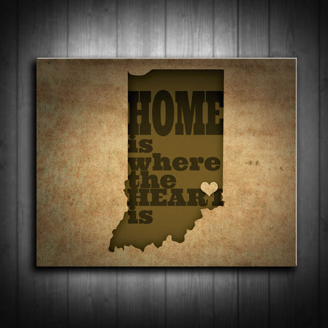 Indiana Home is Where the Heart Is Canvas Print - Use your location for the design! Multiple Sizes!