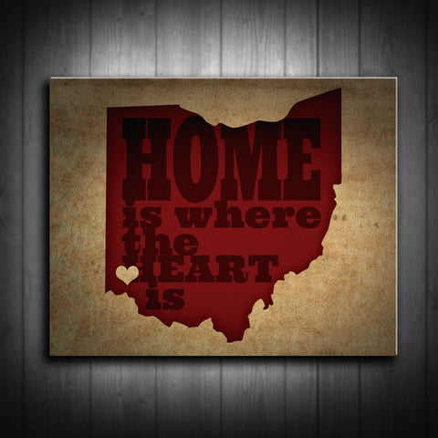 Ohio Home is Where the Heart Is Canvas Print - Use your location for the design! Multiple Sizes! - River Valley Special Tee's