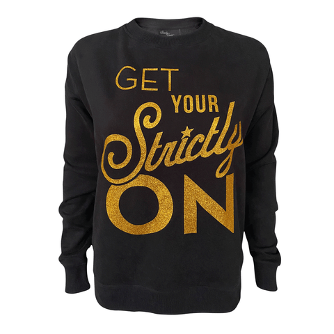 Strictly Come Dancing - Get Your Strictly On Women's Crew Sweat