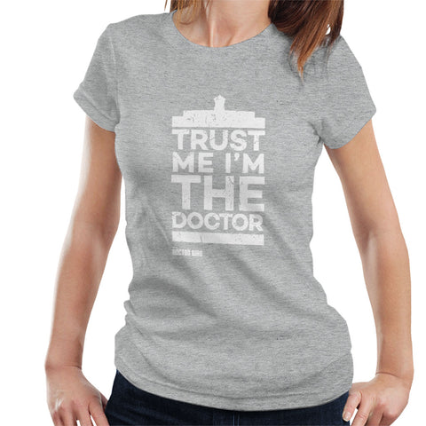 Official Doctor Who Trust Me Im The Doctor Womens T-Shirt