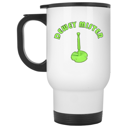 DEWEY MISTER -Travel Mug