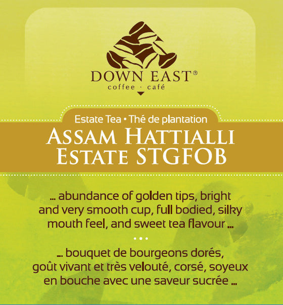 BLACK TEA LABEL: Assam Hattialli Estate Loose Leaf Tea - black - Down East Coffee Roasters
