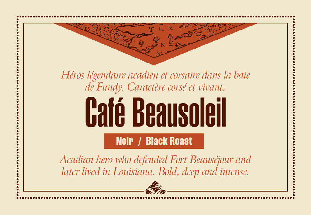 Café Beausoleil one of our Down East signature coffee blends