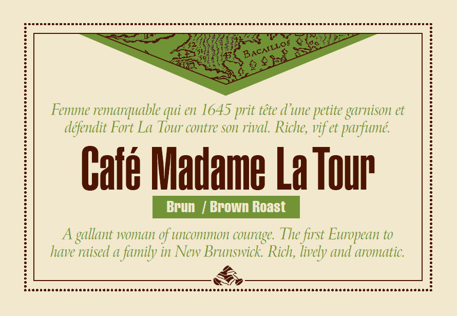 Café Madam La Tour is one of our Down East signature coffee blends