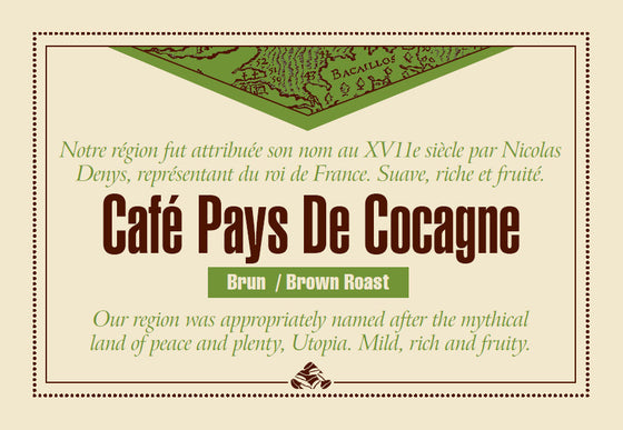 Café Pays de Cocagne is one of our Down East signature coffee blends