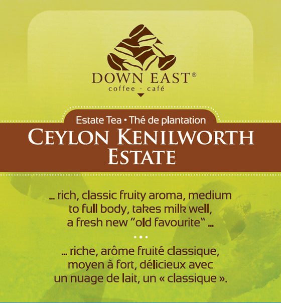 BLACK TEA LABEL: Ceylon Kenilworth Estate Loose Leaf Tea - black - Down East Coffee Roasters