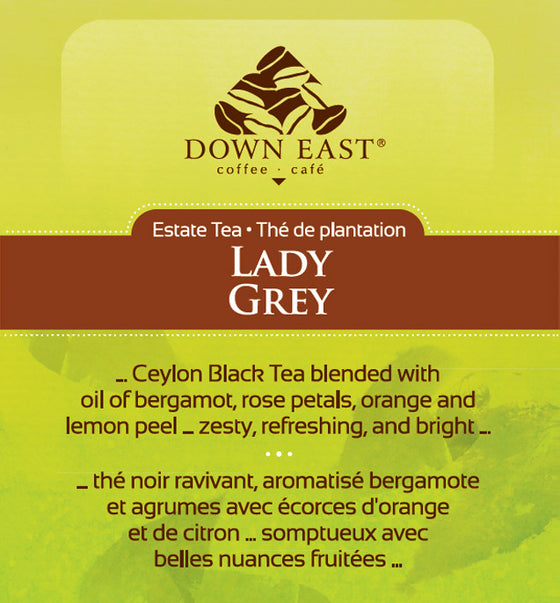 BLACK TEA LABEL: Lady Grey Loose Leaf Tea - black - Down East Coffee Roasters