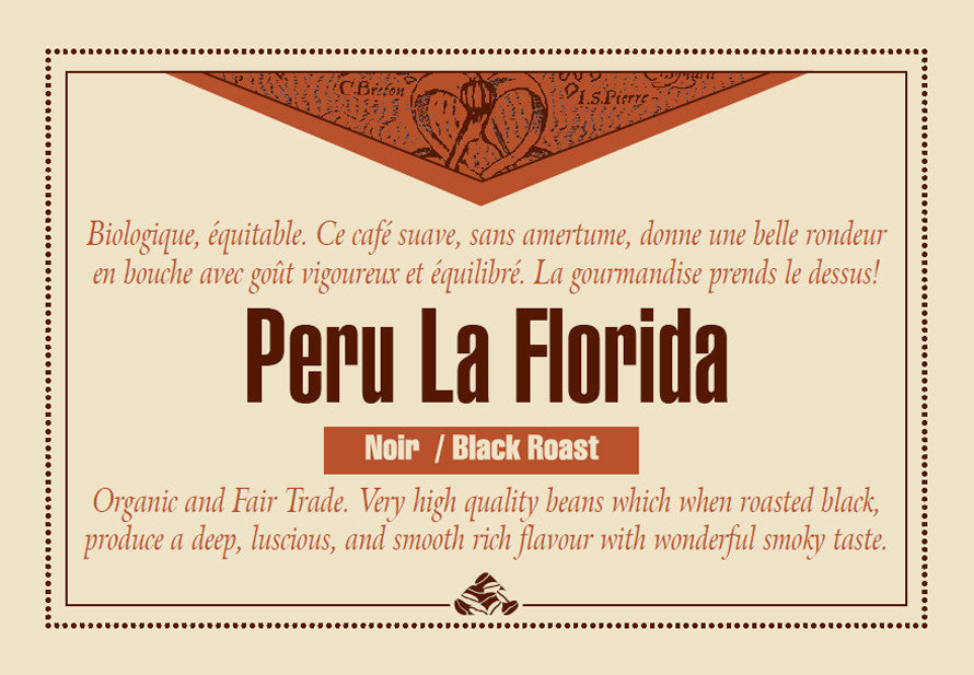 Peru La Florida Organic Fair Trade Black roast label