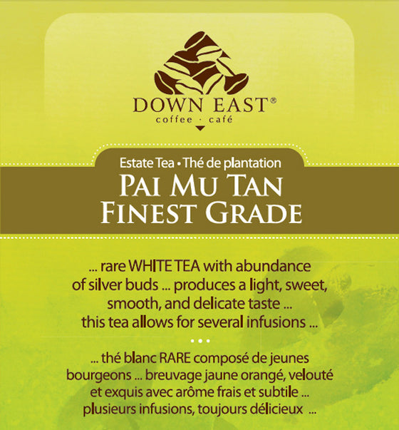 WHITE TEA LABEL: Pai Mu Tan Finest Grade Loose Leaf Tea - WHITE - Down East Coffee Roasters
