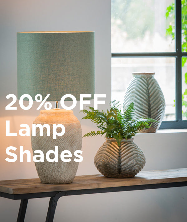 20% OFF Lamp Shades...