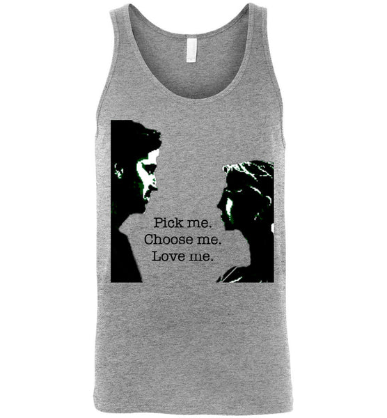 Derek & Meredith Quote Pick Me, Choose Me, Love Me Tank Top