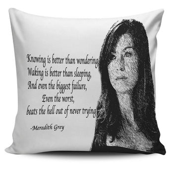 Knowing is better than wondering Meredith Grey quote pillow sham