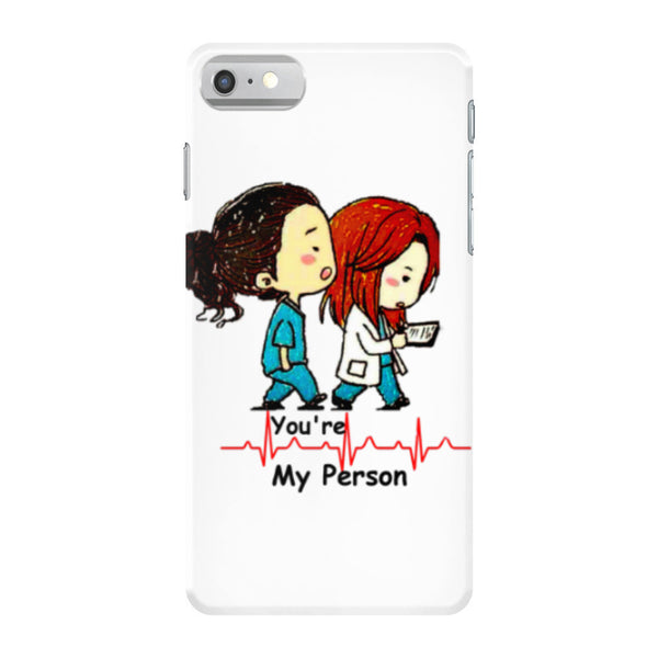 You're my person iphone 7 case