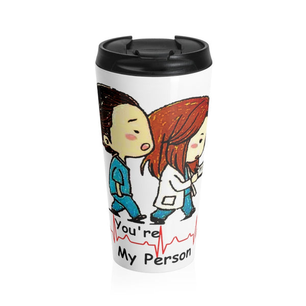 Grey's Anatomy-You're my Person Travel Mug