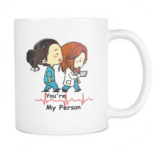 You're my person 11oz