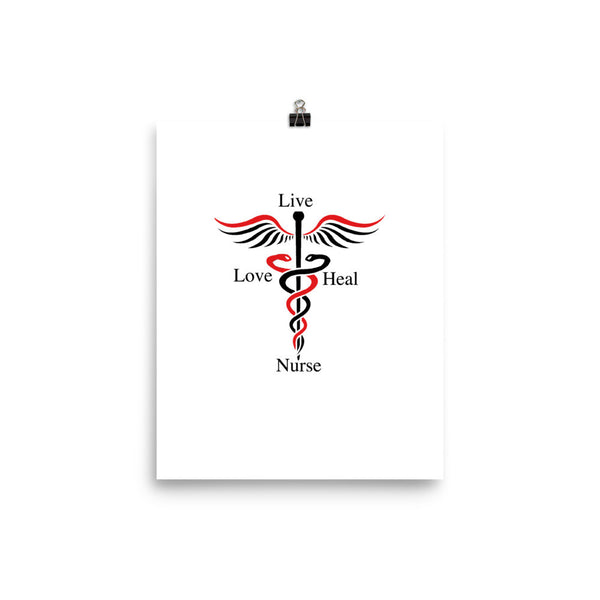 Live, Love, Nurse, Heal Posters
