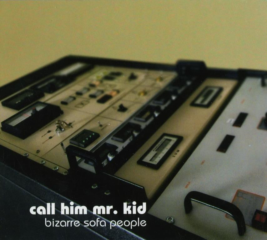 Call Him Mr. Kid: BIZARRE SOFA PEOPLE