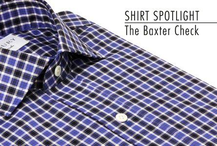 Shirt Spotlight: The Baxter Check