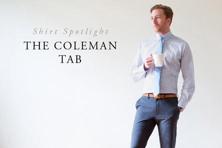 Shirt Spotlight: The Coleman Tab