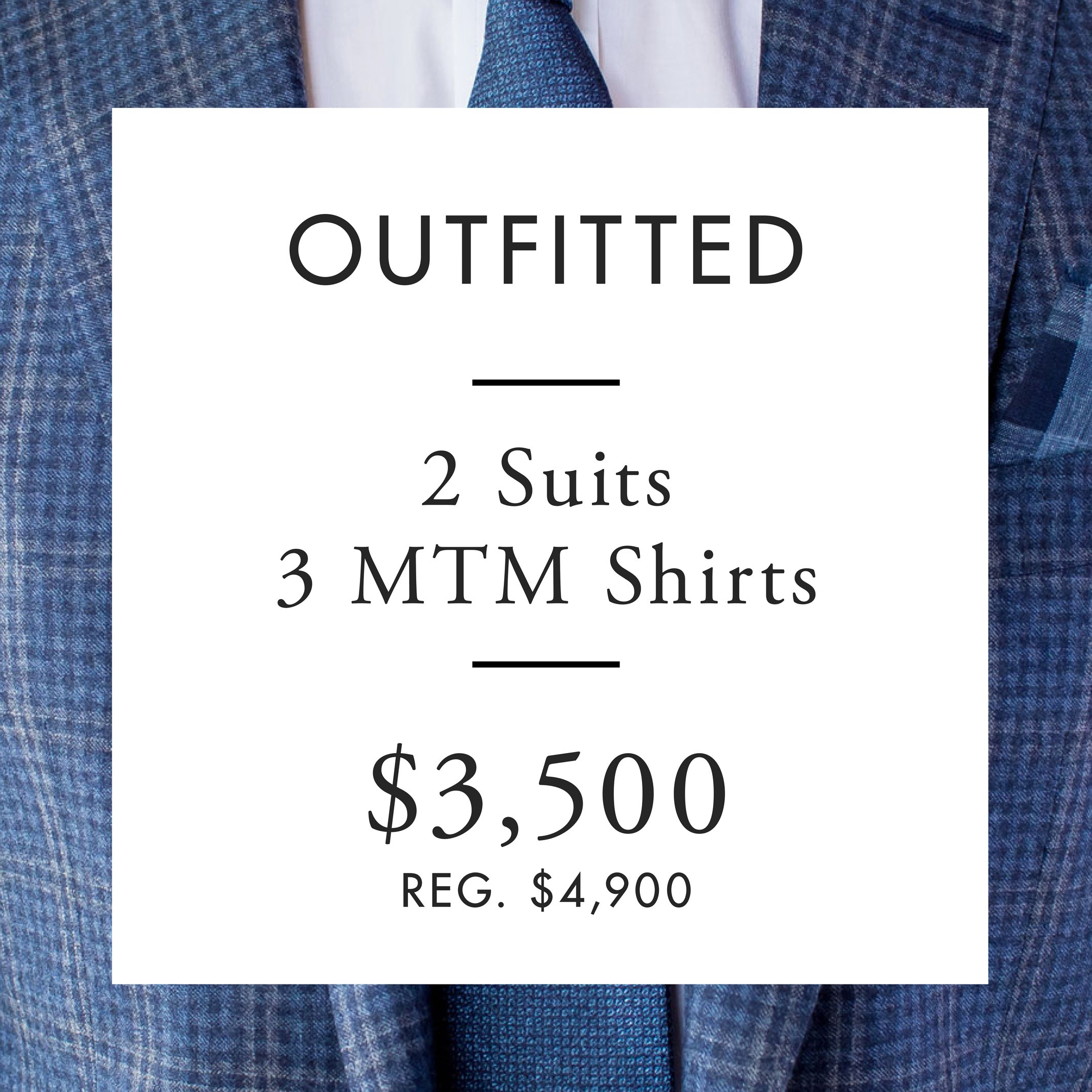 3 Custom Suits for $2,600