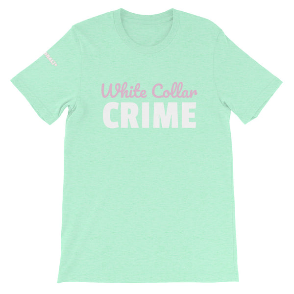 """Wallstreet Collection"" White Collar CRIME Mint T"