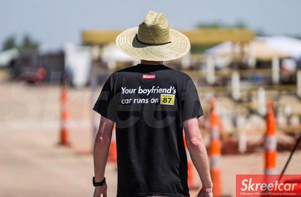 "Skreetcar T-Shirt - ""Your boyfriend's car runs on 87 octane"""