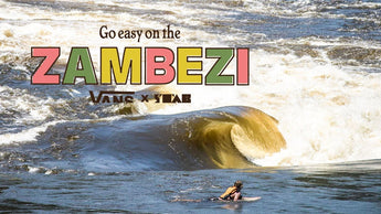 Go Easy on the Zambezi!