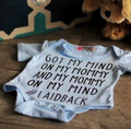 'Got my Mind on my Mommy' Onesie
