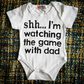 'I'm Watching the Game With Dad' Onesie