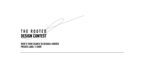 ROOTED DESIGN CONTEST