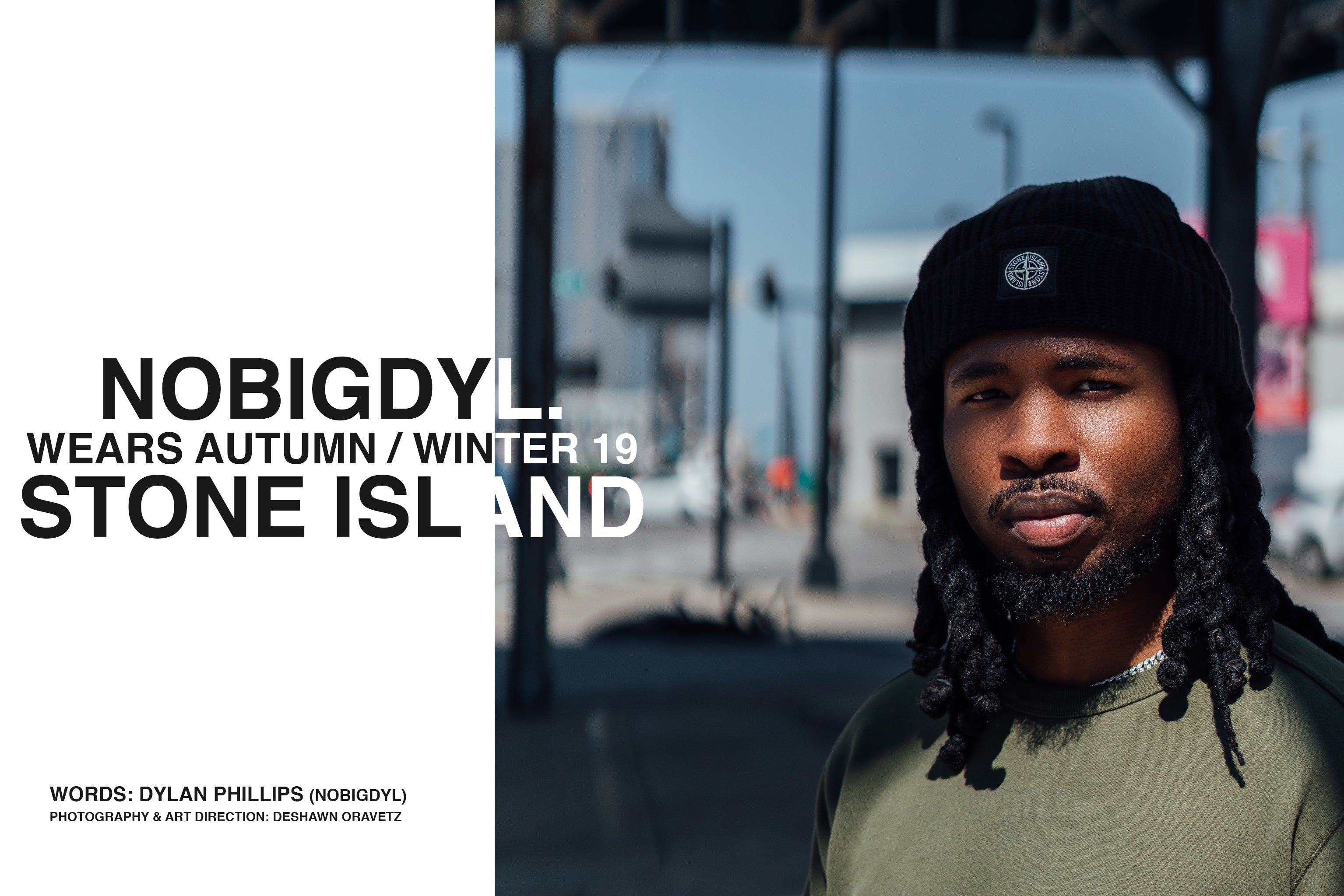 Stone Island Fall / WInter Hip Hop Artist nobigdyl.