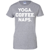 Yoga Coffee Naps Ladies 100% Cotton T-Shirt