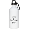 I Bend So I Don't Break 20 oz Stainless Steel Water Bottle