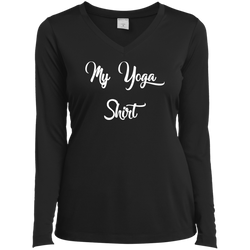 My Yoga Shirt Ladies Long Sleeve 100% Polyster Performance V-Neck Tee