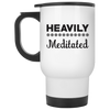 Heavily Meditated Travel Mug