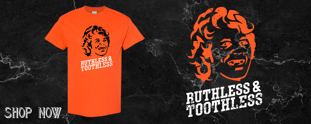 Ruthless & Toothless Collection | Ruthless and Toothless Collection