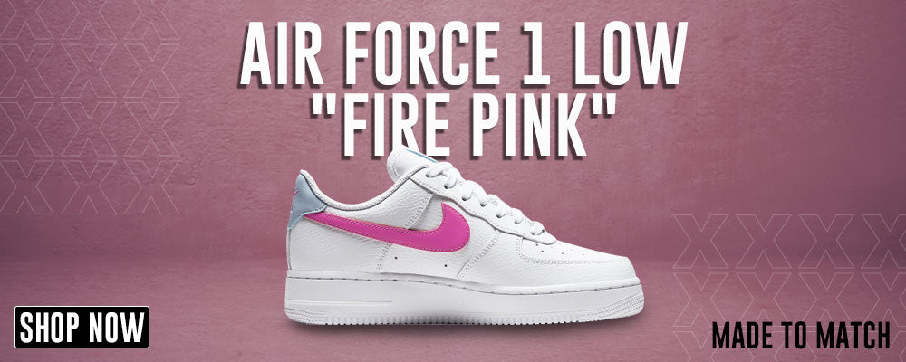 Air Force 1 Low Fire Pink Clothings to match Sneakers | Clothing to match Nike Air Force 1 Low Fire Pink Shoes
