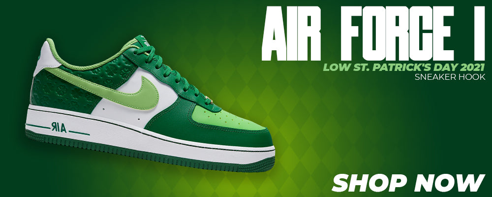 Air Force 1 Low St. Patrick's Day 2021 Clothing to match Sneakers | Clothing to match Nike Air Force 1 Low St. Patrick's Day 2021 Shoes