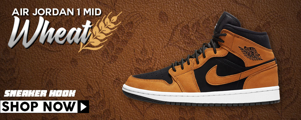 Air Jordan 1 Mid Wheat Clothing to match Sneakers | Clothing to match Nike Air Jordan 1 Mid Wheat Shoes