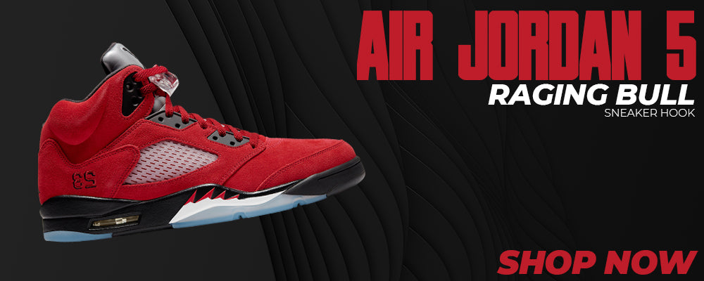 Air Jordan 5 Raging Bull Clothing to match Sneakers | Clothing to match Nike Air Jordan 5 Raging Bull Shoes