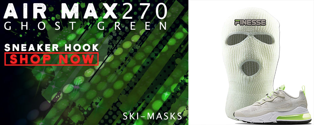 Air Max 270 React Ghost Green Ski Masks to match Sneakers | Winter Masks to match Nike Air Max 270 React Ghost Green Shoes
