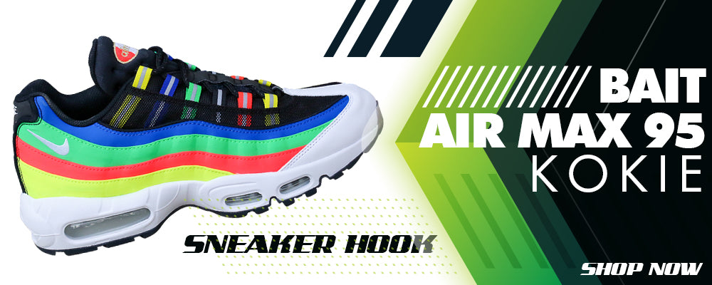 BAIT Air Max 95 Kokie Clothing to match Sneakers | Clothing to match BAIT Nike Air Max 95 Kokie Shoes
