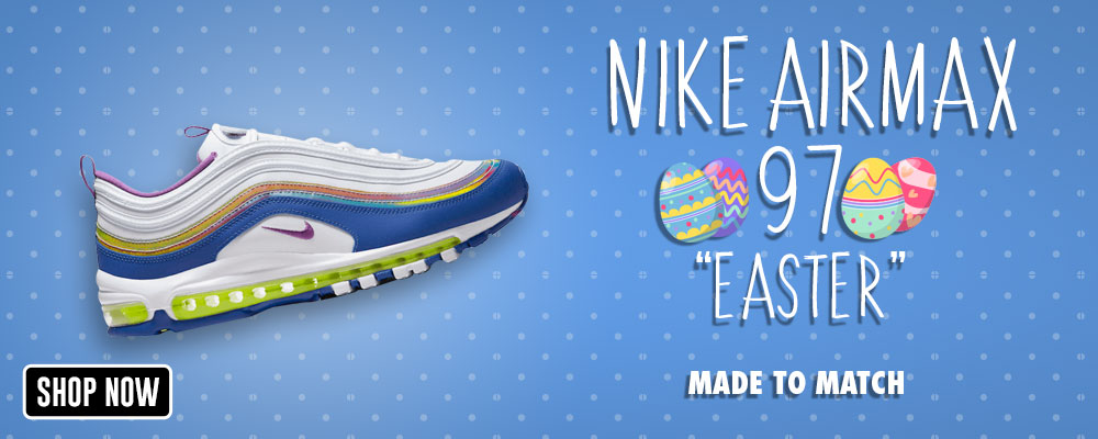 Air Max 97 'Easter' Clothing to match Sneakers | Clothing to match Nike Air Max 97 'Easter' Shoes