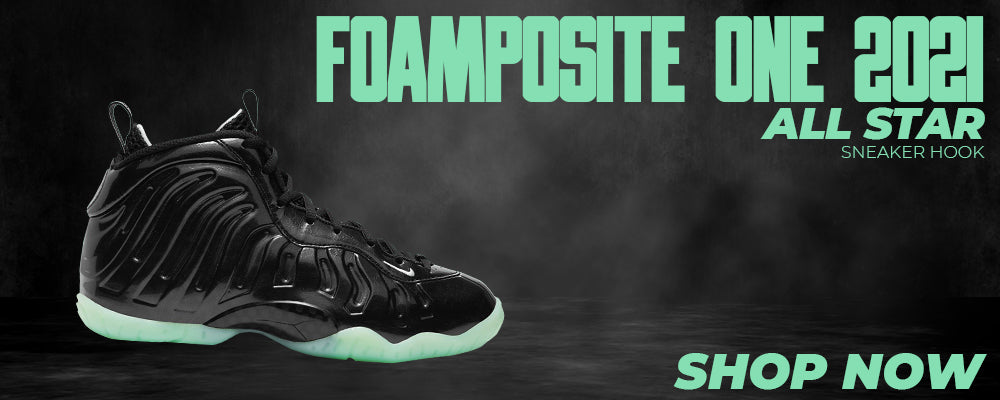 Air Foamposite One 2021 All Star Clothing to match Sneakers | Clothing to match Nike Air Foamposite One 2021 All Star Shoes