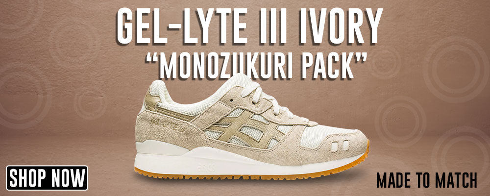 GEL-Lyte III 'Monozukuri Pack' Ivory Clothing to match Sneakers | Clothing to match ASICS GEL-Lyte III 'Monozukuri Pack' Ivory Shoes