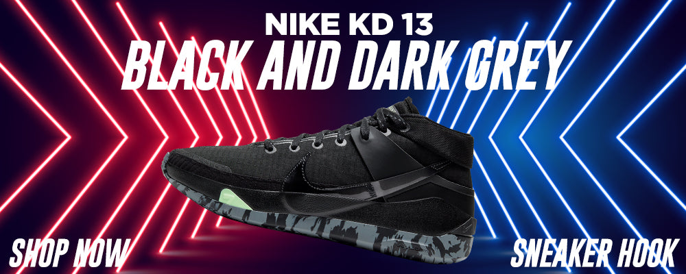 KD 13 Black And Dark Grey Clothing to match Sneakers | Clothing to match Nike KD 13 Black And Dark Grey Shoes
