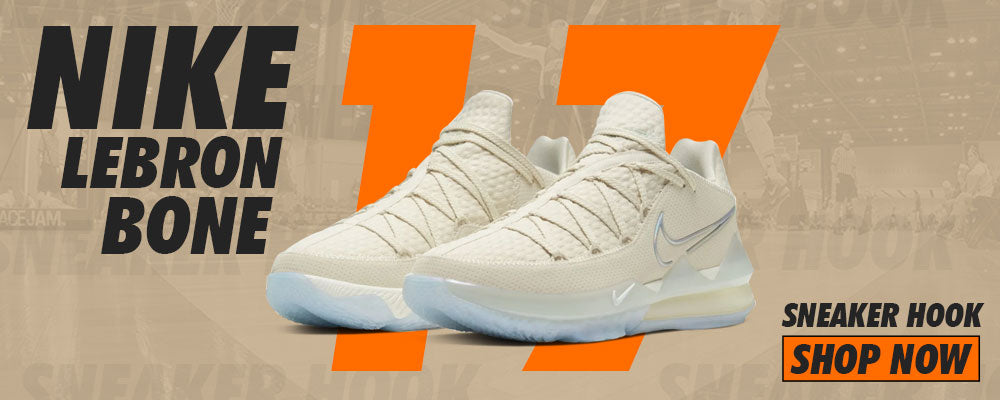 Lebron 17 Low Bone Clothing to match Sneakers | Clothing to match Nike Lebron 17 Low Bone Shoes